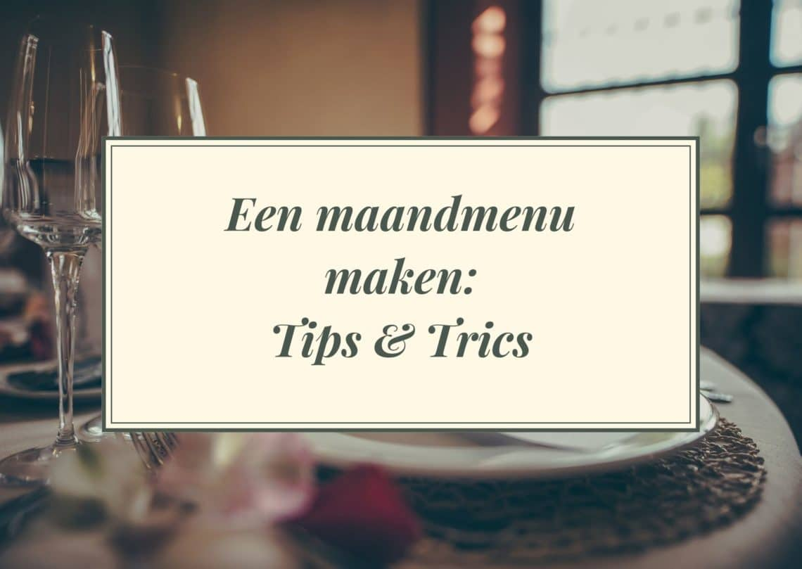 Een maandmenu maken: tips en tricks